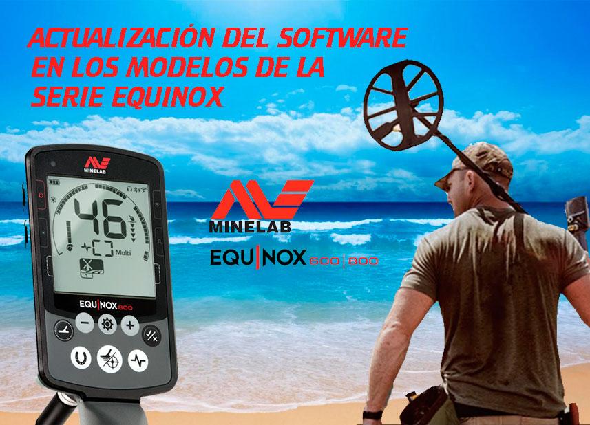 Actualización del Software: Minelab Equinox 600 y 800. Aquí la tienes!