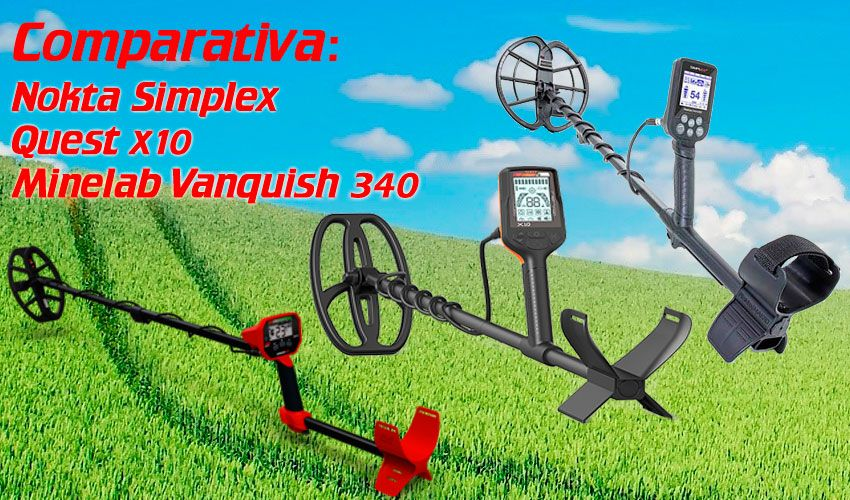 Comparativa: Nokta Simplex, Quest X10 y Minelab Vanquish 340. Léela aquí!