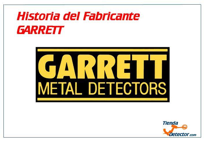 Empresa Garrett Metal Detectors. Aquí su historia!